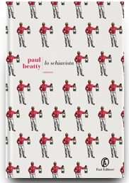 lo schiavista di Paul Beatty