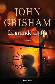 la grande truffa - John Grisham