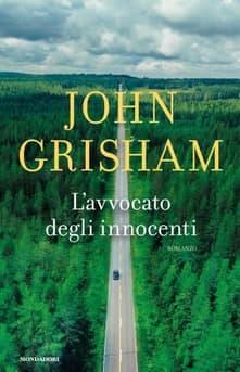 L'avvocato degli innocenti di John Grisham